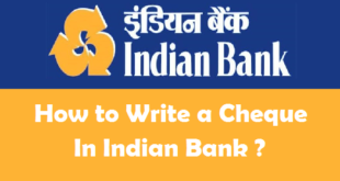 How to Write a Cheque in Indian Bank