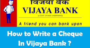 How to Write a Cheque in Vijaya Bank