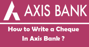 How to Write a Cheque in Axis Bank