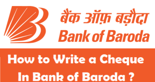 How to Write a Cheque in Bank of Baroda