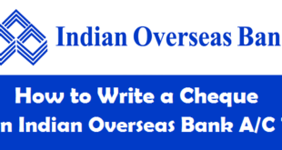 How to Write a Cheque in Indian Overseas Bank