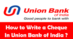 How to Write a Cheque in Union Bank of India