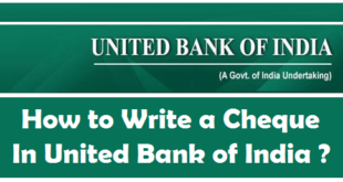 How to Write a Cheque in United Bank of India
