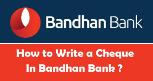 How to Write a Cheque in Bandhan Bank