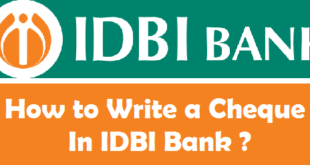 How to Write a Cheque in IDBI Bank