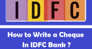 How to Write a Cheque in IDFC Bank