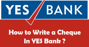 How to Write a Cheque in YES Bank