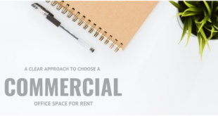 A clear approach to choose a commercial office space for rent